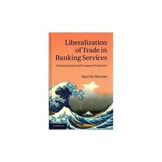 Liberalization of Trade in Banking Services (Hardcover)