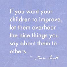 Haim Ginott Say Nice Things Quote