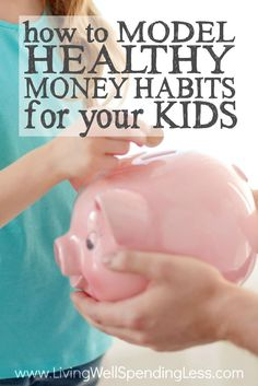Want your kids to grow up knowing how to handle money? Believe it or not, your actions as a parent speak far louder than your words, and those little eyes are watching everything you do.  Don't miss these simple but practical tips for how to model healthy money habits for your kids --  it's a must read for every parent!
