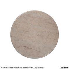 Marble Series--Gray Tan coaster--1 of Many Colors Coaster