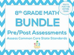 This 8th Grade Math Test bundle includes EDITABLE Common Core aligned tests for the entire year!  All standards are tested!