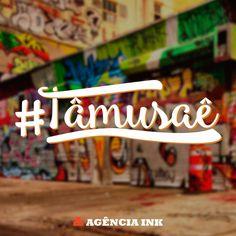 Criação de Logo para #tâmusaê