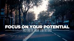 """""""Focus on your potential instead of your limitations. Motivational Speeches, Motivational Videos, Inspirational Quotes, Music Down, Jim Rohn, Good Motivation, Photo Grouping, Focus On Yourself, Powerful Quotes"""
