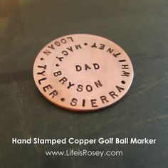 Gift for Dad - Personalized Golf Ball Marker - Hand Stamped Copper - 1 inch - up to 50 stamped characters - Gift for Dad - Golf Gift. $42.00, via Etsy.