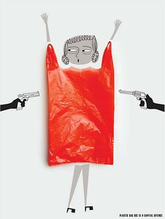 Plastic bag use is a capital offense. by Anusheela Saha, via Behance great design, original, creative and well executed