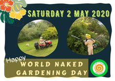 Every first Saturday in May we celebrate World Naked Gardening Day - Find out more about it in our website! 2 May, Ireland, Irish, Naked, Gardening, Website, World, The World, Irish Language