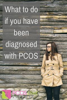 If you've just been diagnosed with PCOS, here are some things you can do...