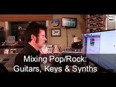Mixing Pop/Rock: Guitars, Synths & Keys | Produce Like A Pro
