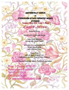 Mothers Day Lunch Sunday 8th May 2016 Visit www.stephward.co.za Butternut Soup, Roast Lamb Leg, Bed And Breakfast, South Africa, Orchids, Mothers, Wedding Venues, Coast, Sunday