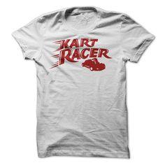 Kart Racer - Go, Kart Racer, go! #sport #tshirt