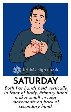 Saturday English Sign Language, Hand Sign Language, Sign Language Phrases, Sign Language Interpreter, Sign Language Alphabet, British Sign Language, Learn Sign Language, Libra, Learn Bsl