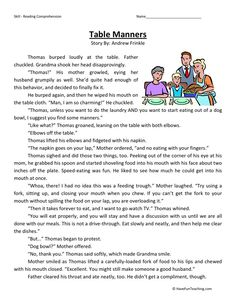This Reading Comprehension Worksheet - Table Manners is for teaching reading comprehension. Use this reading comprehension story to teach reading comprehension.