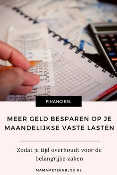 Geld bespaartips op je vaste lasten. Fijne tips om te besparen! #besparen #budgetteren #geld #financien All Family, Budgeting, Finance, Give It To Me, Stress, Messages, Feelings, Inspiration, Blog