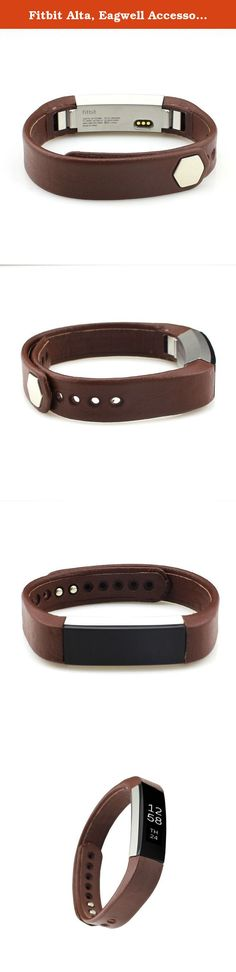 Fitbit Alta, Eagwell Accessory Leather Band for Fitbit Alta Smart Fitness Tracker Watch, Leather,Coffee, Small. About Eagwell Group: We like Healthy, we like Fashion,we like Fitbit Alta. We like everything about the things which make people get more better in Health. We are big Fitbit Fans. We try our best to make all perfect case and accessories to Close Fitbit's Style. Now share with a unmissable Fitbit Alta Band With All Fitbit Fans, Specially designed for Fitbit Alta, kindly please…