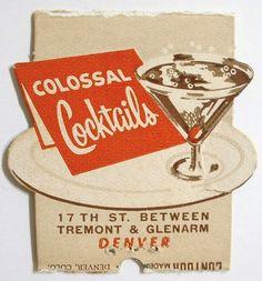 Vintage matchbook cover from Colossal Cocktails, Denver, Colorado Vintage Graphic Design, Retro Design, Vintage Designs, Modern Design, Vintage Advertisements, Vintage Ads, Vintage Posters, Vintage Party, Vintage Decor