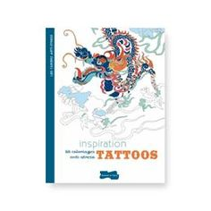 Inspiration tattoos : 50 coloriages antistress | DeSerres
