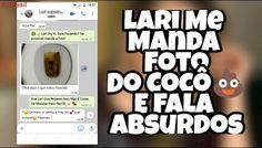 Lari Me Manda Foto De Cocô💩🤢E Diz Que Namora Com A Giovanna Chaves, Fake Fala Absurdos🙄
