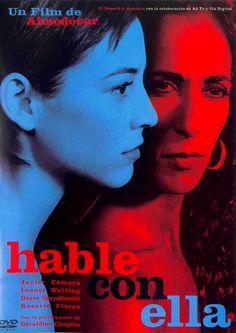 Hable con ella - 2002 对她说    《悄悄告訴她》(西班牙语:Hable con ella)是2002年西班牙導演佩德羅·阿莫多瓦編導的電影    它獲得2002年奧斯卡最佳原創劇本獎以及2003年金球獎最佳外語片等多項大獎肯定。  電影探討主題包括兩性、孤獨與親密之間溝通的困難,以及超越失去的愛。