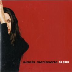 """For Sale - Alanis Morissette So Pure UK Promo  CD single (CD5 / 5"""") - See this and 250,000 other rare & vintage vinyl records, singles, LPs & CDs at http://991.com"""