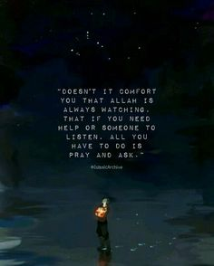 Whenever we do anything, we should always have in our minds that Allah (swt) is always watching us, so when we do a good deed we should be happy because we know that Allah (swt) has seen us do good, and he will be pleased, but then if we commit a sin, we should also know Allah (swt) has seen it, and we should turn to him in repentance! If we always remember that Allah (swt) is watching us, we will be comfortable, we will in sh'Allah never do any bad sin.
