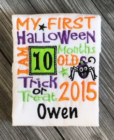 A personal favorite from my Etsy shop https://www.etsy.com/listing/245422262/my-1st-halloween-onesie-halloween-2015