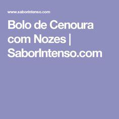 Bolo de Cenoura com Nozes   SaborIntenso.com