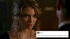 """I don't need a significant other just a significant income"" Bela Talbot + text posts #Supernatural"