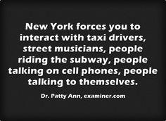 interacting Street Musician, Taxi Driver, People Talk, New York, Sayings, New York City, Lyrics, Nyc, Quotations