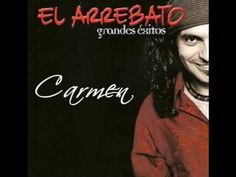 'Carmen' - El Arrebato -
