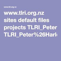 www.tlri.org.nz sites default files projects TLRI_Peter%26Harlow_Summary(v3).pdf