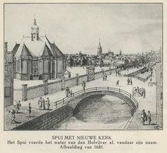 Het Spui met de Nieuwe kerk. Circa 1681. Vóór de demping...