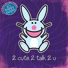 I LOVE Happy Bunny ;)