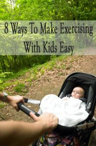 8 ways to make exercising with kids easier