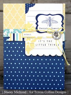 Teresa Collins, Everyday Moments Card by DT Member Stacy Michaud