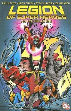 Legion of Super-Heroes: An Eye For An Eye