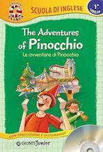 Prezzi e Sconti: The #adventures of pinocchio le avventure di  ad Euro 7.90 in #Libri per bambini e ragazzi #Giunti junior