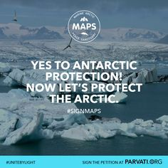 The Antarctic region has been protected for decades from exploitation. But the Arctic, one of the planet's most fragile ecosystems, stands to be exploited by business and political interests for the resources within its seabed, further threatening the ice that remains and the marine life beneath it. MAPS (the Marine Arctic Peace Sanctuary), will stop this exploitation for good and help stop climate change. Find out more at Parvati.org and sign the MAPS petition!