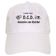 e25b32d1048 Obsessive Cow Disorder Baseball Baseball Cap