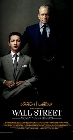 Wall Street: Money Never Sleeps, 2010 - Directed by Oliver Stone.  With Shia LaBeouf, Michael Douglas, Carey Mulligan, Josh Brolin. Now out of prison but still disgraced by his peers, Gordon Gekko works his future son-in-law, an idealistic stock broker, when he sees an opportunity to take down a Wall Street enemy and rebuild his empire.