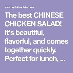The best CHINESE CHICKEN SALAD! It's beautiful, flavorful, and comes together quickly. Perfect for lunch, dinner, and potlucks! An easy restaurant recipe. Main Dish Salads, Dinner Salads, Veggie Dishes, Food Dishes, Meal Salads, Fruit Salads, Main Dishes, Asian Chicken Salads, Chinese Chicken
