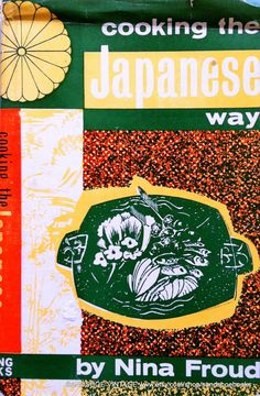 1963 COOKING the JAPANESE WAY by sandshoebooks on Etsy, $14.00
