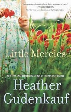(92)Little Mercies by Heather Gudenkauf | Charlotte's Web of Books - An emotional story about every mother's worst nightmare.
