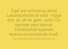 #Dankbarkeit üben - der OnlineKurs: http://www.dankbarkeit.nielskoschoreck.de