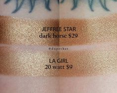 Jeffree Star Dark Horse = LA Girl 20 Watt #dupe