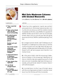 """I saw this in """"Mini Kale-Mushroom Calzones with Smoked Mozzarella"""" in Food and Wine October 01, 2014."""