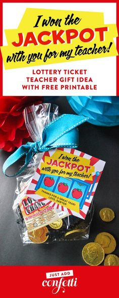 Lottery Ticket Teacher Appreciation Gift Idea and Printable - Just Add Confetti I won the jackpot with you for my teacher! This Lottery ticket gift idea is perfect for teacher appreciation or an end o. Lottery Ticket Gift, Teacher Gift Tags, Teacher Presents, Gifts For Daycare Teachers, Year End Teacher Gifts, Teachers Week, Teacher Gift Baskets, Teacher Birthday Gifts, Grad Gifts