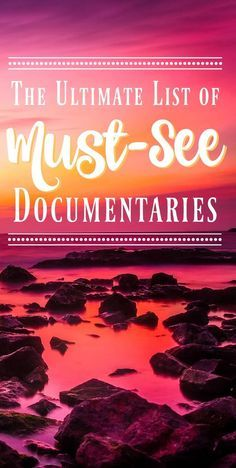 If you're looking for the best documentaries to watch, this list is for you!  All of these are amazing documentaries.