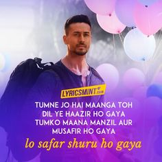 "Lo Safar Lyrics from Baaghi ""Lo Safar Shuru Ho Gaya"" is a love song sung by Jubin Nautiyal, composed by Mithoon with lyrics by Sayeed Quadri featuring Tiger Shroff & Disha Patani. Love Song Quotes, Love Songs Lyrics, Song Lyric Quotes, Me Too Lyrics, Music Lyrics, Movie Quotes, Girl Quotes, Bollywood Music Videos, Bollywood Movie Songs"