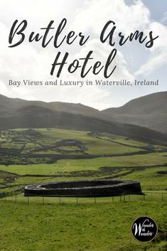 Explore the luxury boutique Butler Arms Hotel. Located in the resort village of Waterville, it's on Ireland's rugged Wild Atlantic Way on the Ring of Kerry. #Ireland #luxury #boutique #hotel #wander #europe #Ringofkerry #WildAtlanticWay via @wanderwwonder