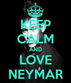 Keep Calm Game On!   Keep calm... Neymar is a reeeeeeaaaaaaaalllllllllllyyyyyyyy good Brazilian soccer player!